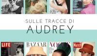 Sulle tracce di Audrey